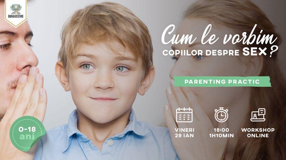 Cum le vorbim copiilor despre SEX?