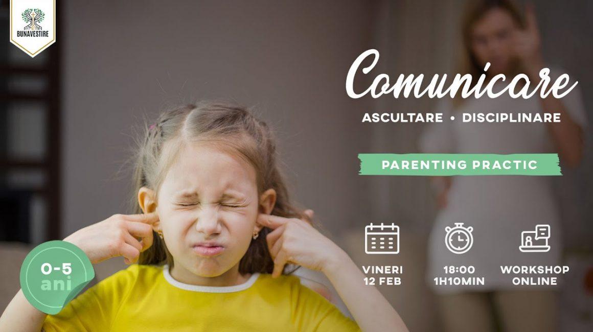 Comunicare, Ascultare, Disciplinare