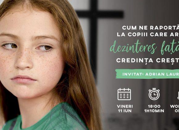Cum ne raportăm la copiii care arată dezinteres față de credința creștină?